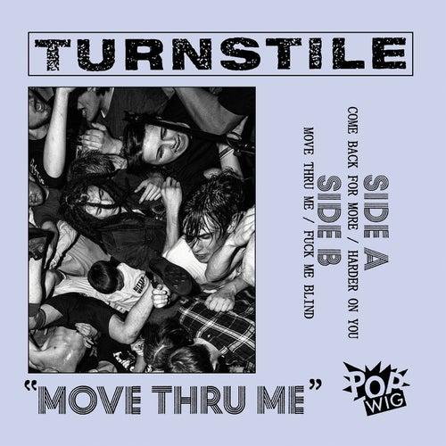 Move Thru Me de Turnstile
