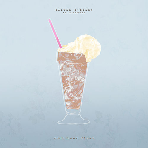Root Beer Float de Olivia O'Brien