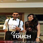 One Touch by Garry Sandhu
