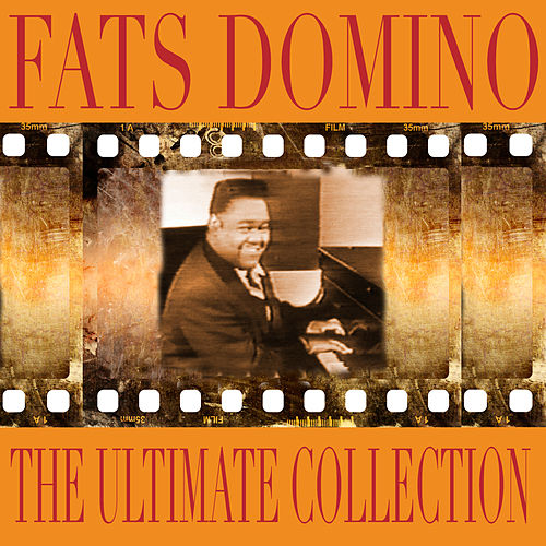 The Ultimate Collection by Fats Domino