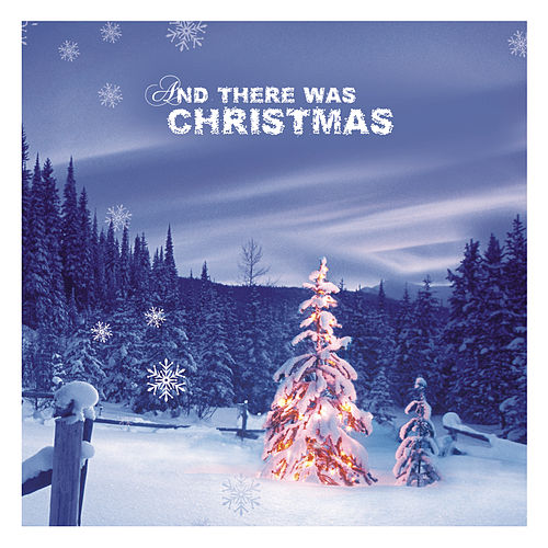 And There Was Christmas! de Various Artists