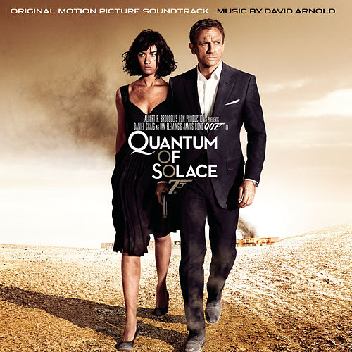 Quantum Of Solace: Original Motion Picture Soundtrack von David Arnold