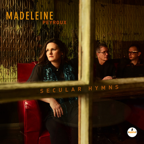 Secular Hymns de Madeleine Peyroux