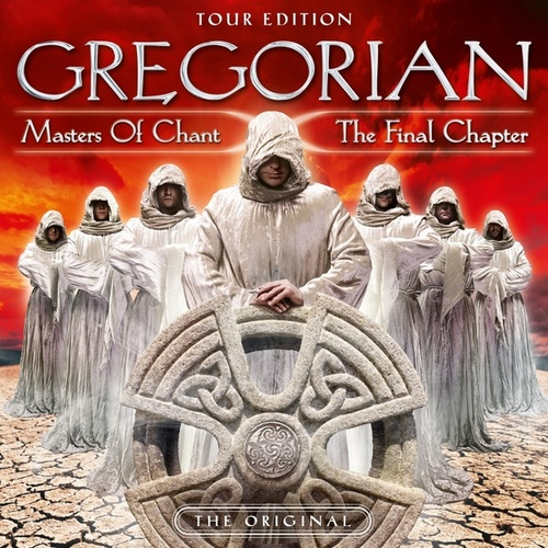 Masters of Chant X: The Final Chapter (Tour Edition) von Gregorian