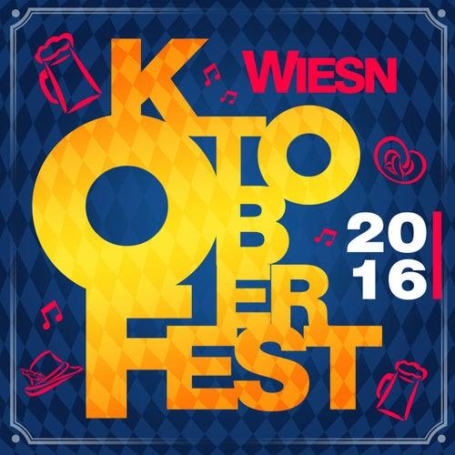 Wiesn Oktoberfest 2016 von Various Artists