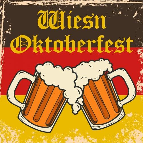Wiesn Oktoberfest von Various Artists