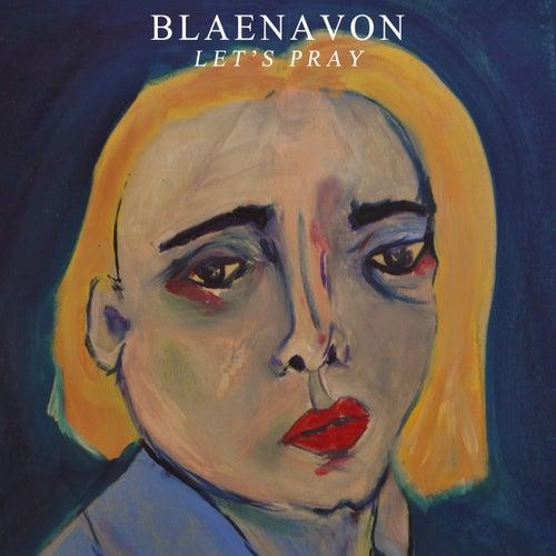 Let's Pray de Blaenavon