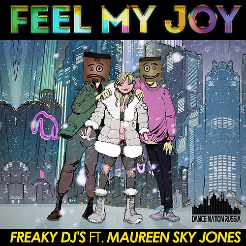 Feel My Joy by Freaky DJ's