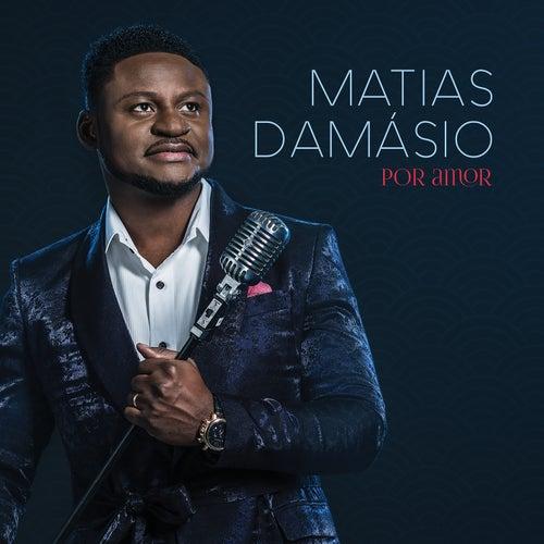 Por Amor by Matias Damasio