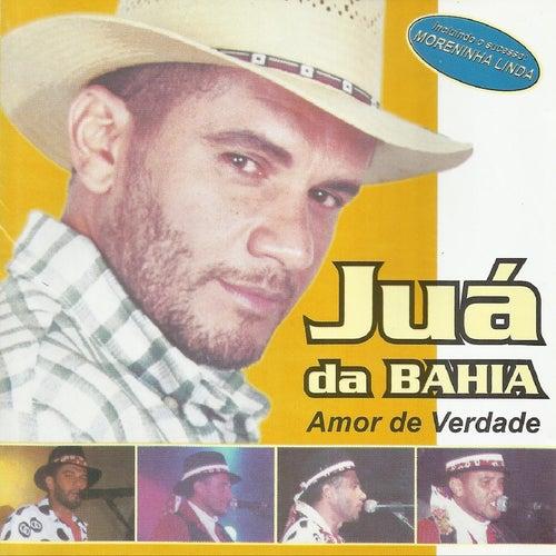 Amor de Verdade de Juá da Bahia