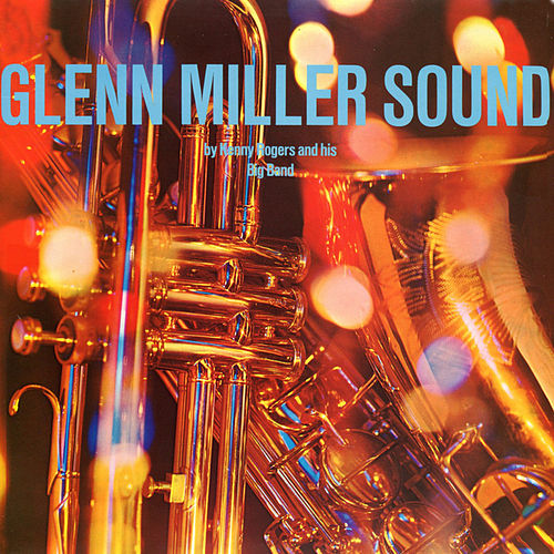 Glenn Miller Sound by Kenny Rogers