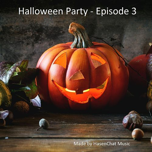 Halloween Party (Episode 3) by Hasenchat Music