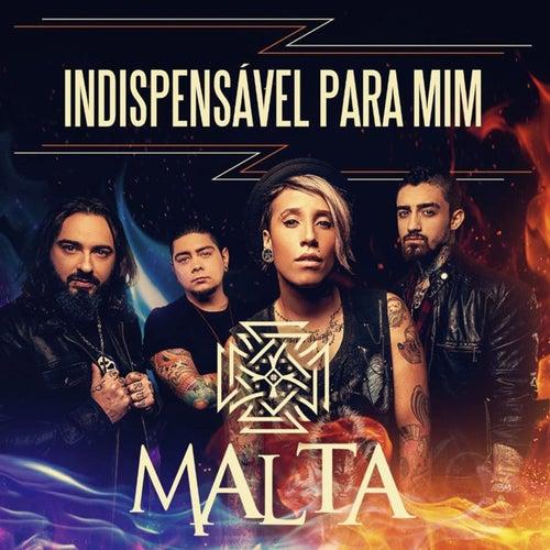 Indispensável para Mim (Mientes) - Single de Malta