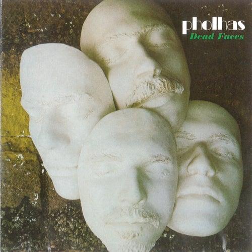 Dead Faces de Pholhas