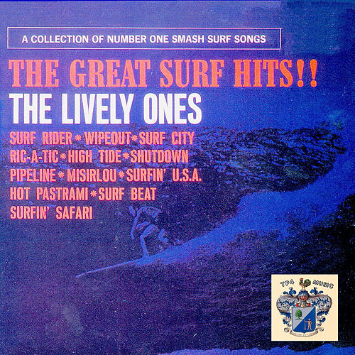 The Great Surf Hits !! de The Lively Ones