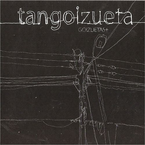 Tangoizueta de Adrián Goizueta