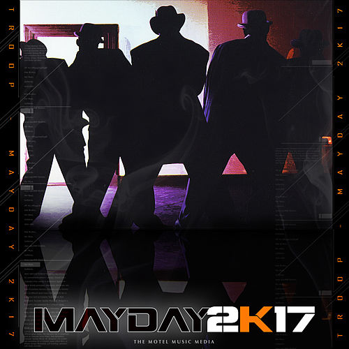 Mayday 2k17 de Troop