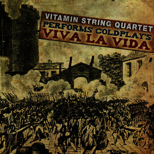 Vitamin String Quartet Performs Coldplay's Viva La Vida de Vitamin String Quartet