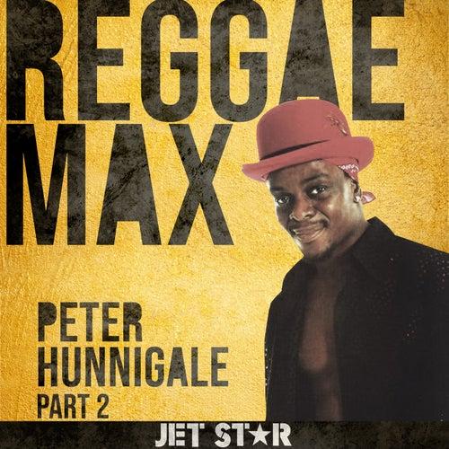 Reggae Max - Part 2 von Peter Hunnigale