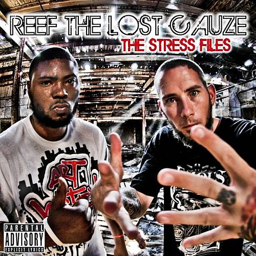 The Stress Files by Reef the Lost Cauze