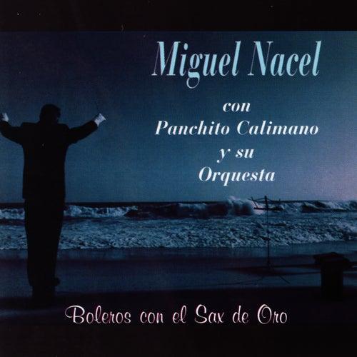 Boleros con el Sax de Oro de Miguel Nacel