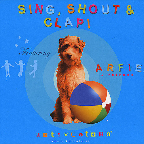 Sing, Shout & Clap by Various Artists