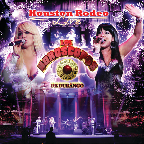 Houston Rodeo Live de Los Horoscopos De Durango