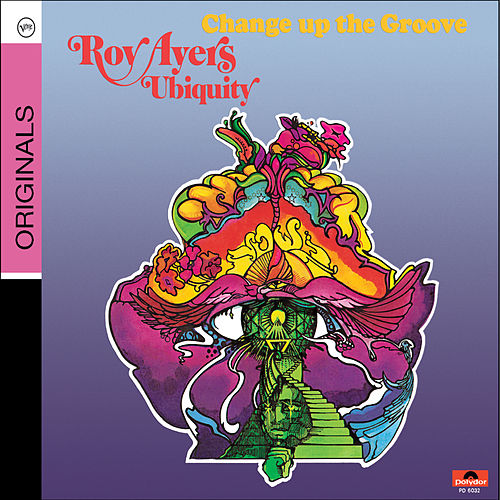 Change Up The Groove by Roy Ayers