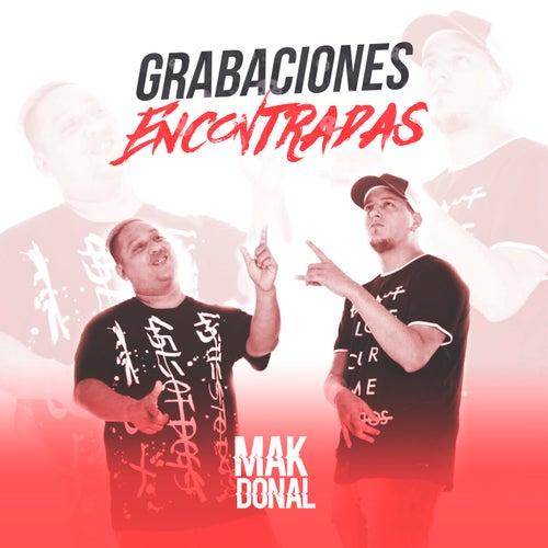 Grabaciones Encontradas de Mak Donal