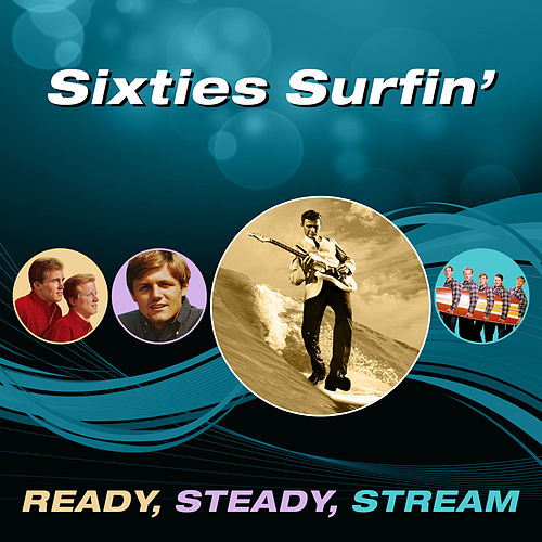 Sixties Surfin' (Ready, Steady, Stream) de Various Artists