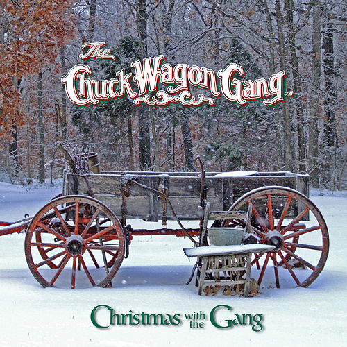 Christmas with the Gang by Chuck Wagon Gang