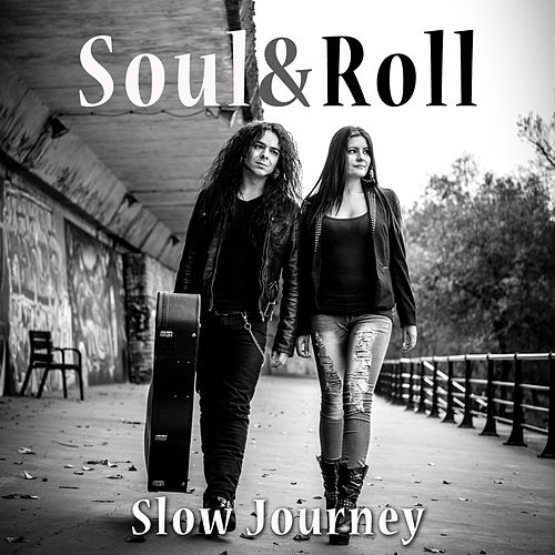 Slow Journey de Soul&Roll