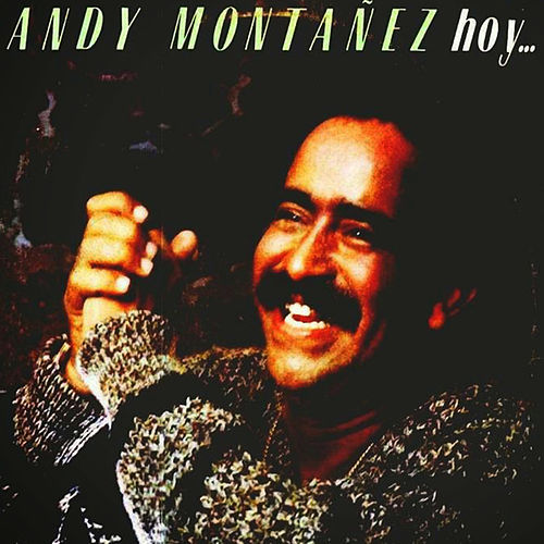 Hoy... de Andy Montañez
