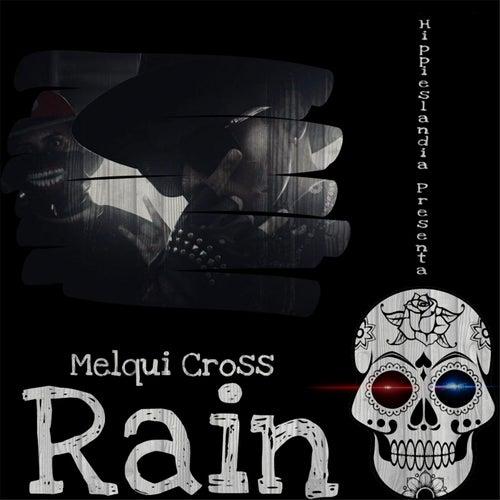 Rain by Melqui Cross