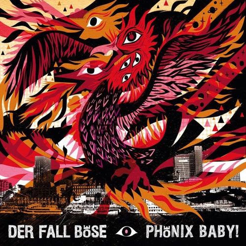 Es ist da! Der Fall Böse – Phönix Baby – OffYaTree Records