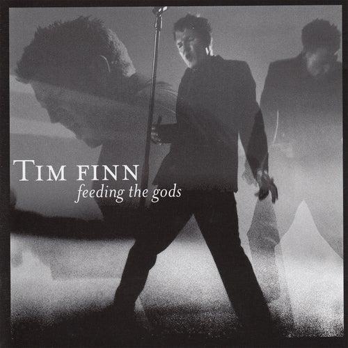 Feeding the Gods von Tim Finn