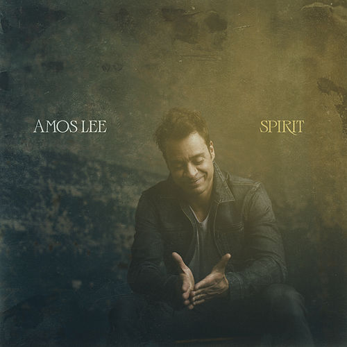 Spirit by Amos Lee