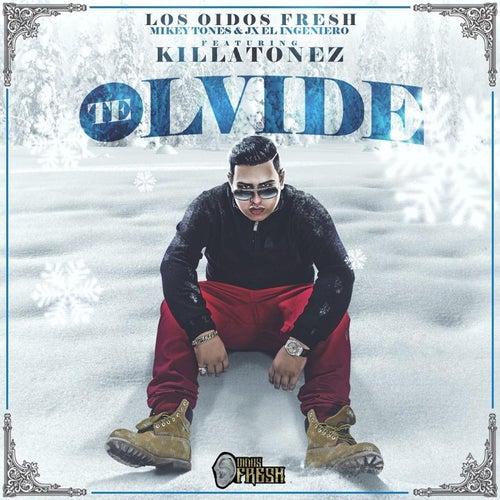 Te Olvide (feat. Killatonez) von Los Oidos Fresh