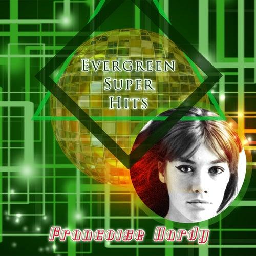 Evergreen Super Hits de Francoise Hardy