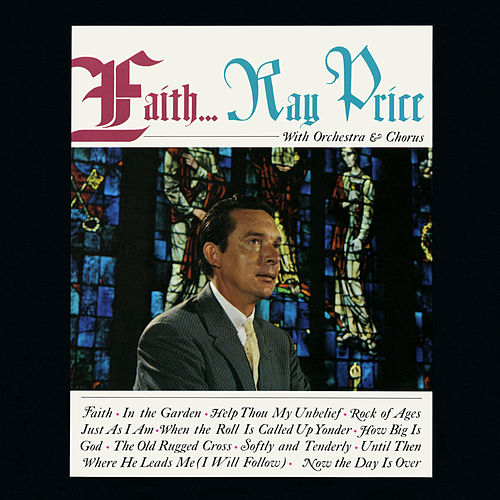 Faith by Ray Price