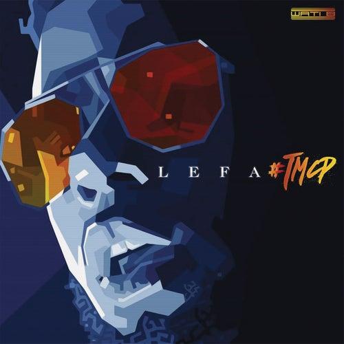 #Tmcp by Lefa
