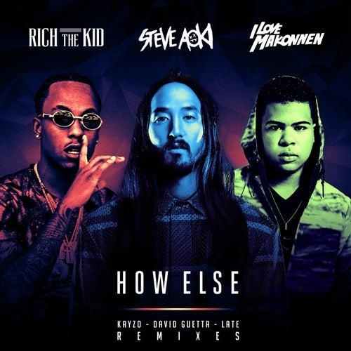How Else (Remixes) de Steve Aoki
