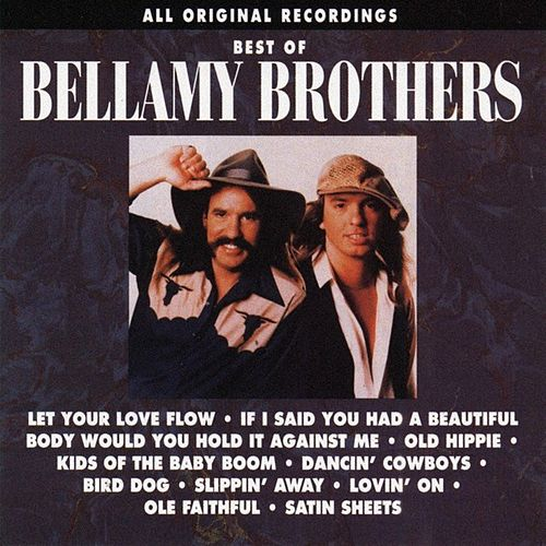 Best Of The Bellamy Brothers von Bellamy Brothers