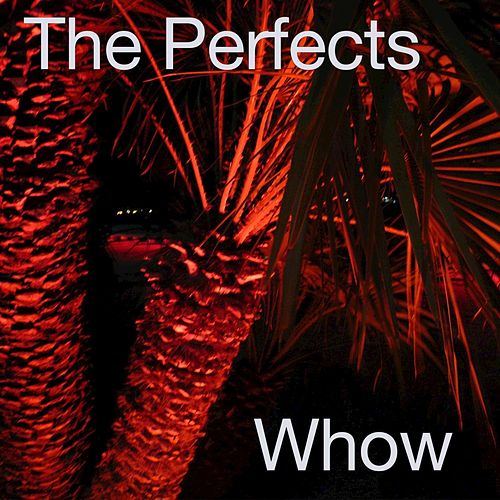 Whow - EP de The Perfects
