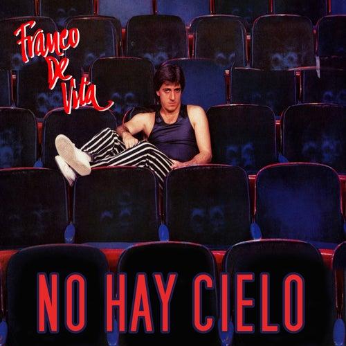 No Hay Cielo by Franco De Vita