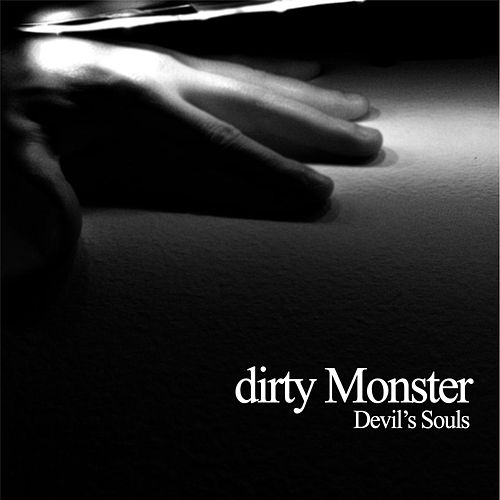 Devil's Souls (Southern Version) by Dirty Monster