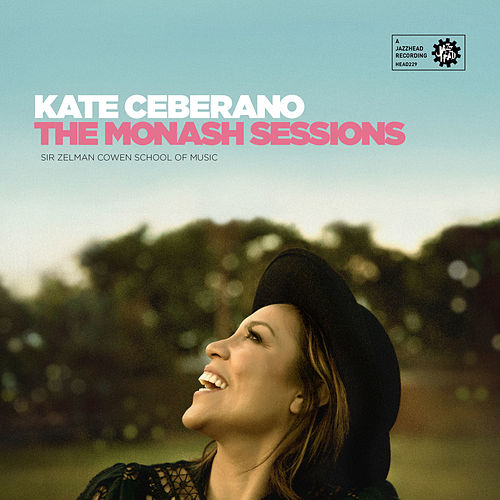 Monash Sessions: Kate Ceberano by Various Artists