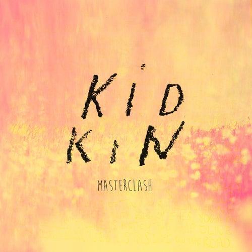 Masterclash by Kid Kin