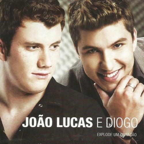 Explode um Coração by João Lucas & Diogo