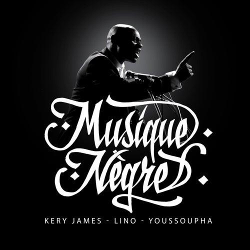 Musique nègre de Kery James